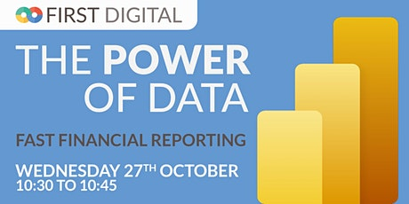 Fast Financial Reporting  - First Digital's Power of Data Week tickets