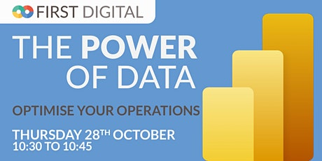 Optimise Your Operations  - First Digital's Power of Data Week biglietti