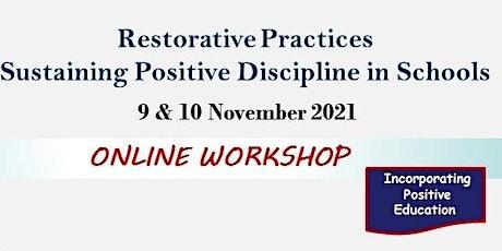 Restorative Practices - Sustaining Positive Discipline in Schools(1.5 days) tickets
