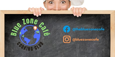 Blue Zone Cafe Cooking Club tickets