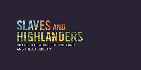 Silenced Histories: Scotland and the Caribbean tickets