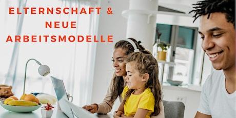 Elternschaft und neue Arbeitsmodelle Tickets