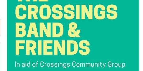 The Crossings Band & Friends tickets