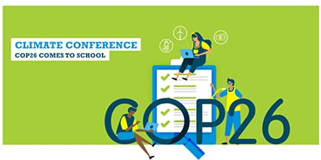 COP26  Secondary Schools Climate Conference tickets