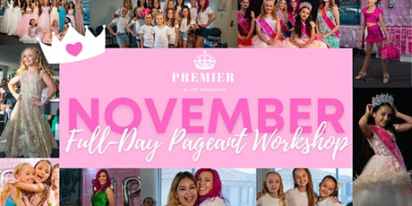 November Full-Day Pageant Workshop tickets