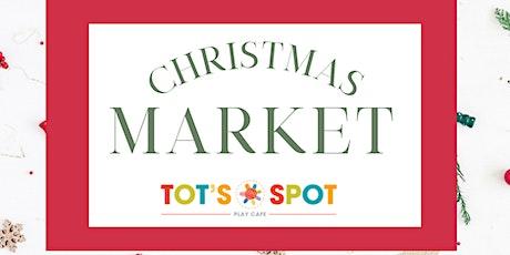 Christmas Market at Tots Spot tickets