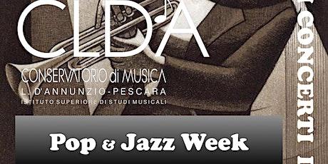 """"""" Pop & jazz week""""  """"Big Band del Conservatorio"""" biglietti"""