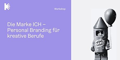 Die Marke ICH - Personal Branding für kreative Berufe Tickets