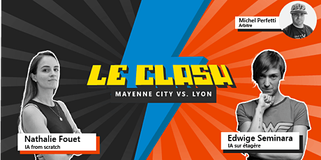 CLASH SESSION #5 - IA : from scratch vs. étagère billets