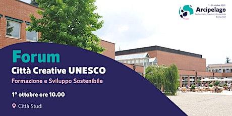 FORUM CITTA' CREATIVE UNESCO biglietti