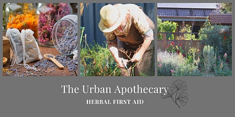 """The Urban Apothecary """"Herbal First Aid"""" tickets"""