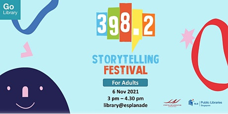 Fairytales for Grown Ups [398.2 Storytelling Festival 2021] tickets