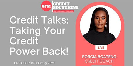 Credit Talks: Take your Credit Power Back! tickets