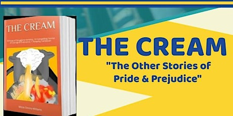 """THE CREAM """"The Other Stories of Pride & Prejudice?"""" tickets"""