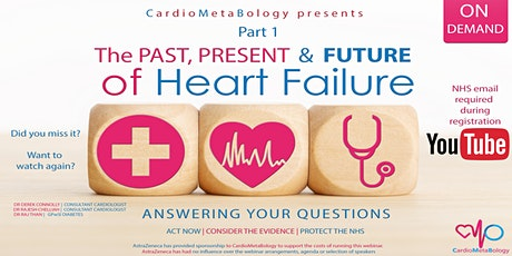 HF Masterclass Part 1 - Past, PRESENT and FUTURE of Heart Failure ON DEMAND tickets
