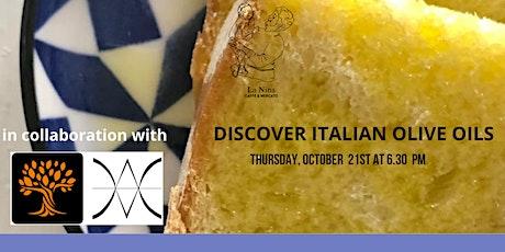 Discover Italian Olive Oils @ La Nina Caffe' & Mercato tickets