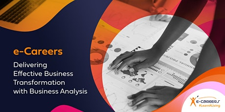 Delivering Effective Business Transformation with Business Analysis tickets