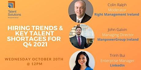 Hiring Trends & Key Talent Shortages for Ireland Q4 2021 tickets