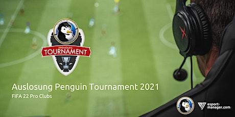 Auslosung Penguin Tournament 2021 | Community Treffen Tickets