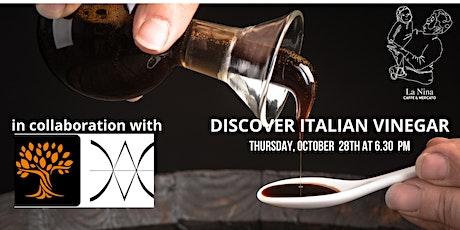 Discover Italian Vinegar @ La Nina Caffe' &  Mercato tickets