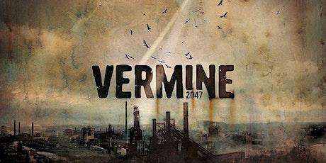 Soirée Vermines 2047 - JDR pour initiés de +16 ans billets
