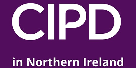 CIPD Northern Ireland - Member benefits for graduating students 2021 tickets