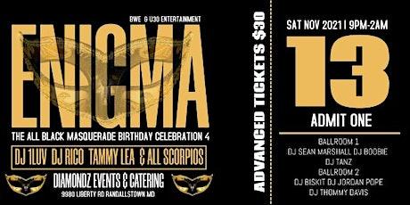 """""""Enigma"""" The All Black Scorpio Masquerade Birthday Celebration tickets"""