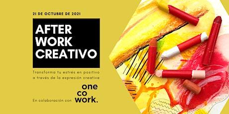 AFTER WORK CREATIVO ANTIESTRÉS entradas