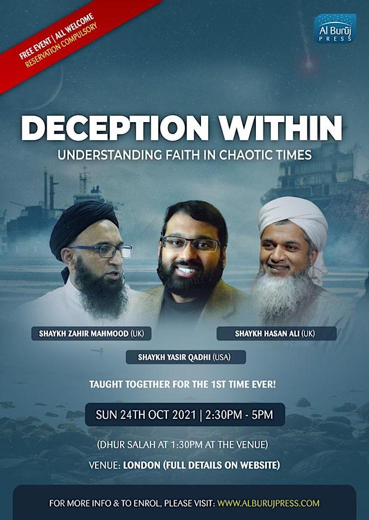 London: Deception within with Shaykh Yasir Qadhi, Zahir Mahmood & Hasan Ali image