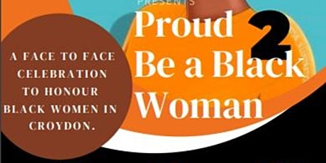 Proud to be a Black Woman tickets