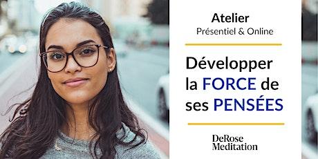 """Atelier """"Développer la Force de ses Pensées"""" - Online et Présentiel billets"""