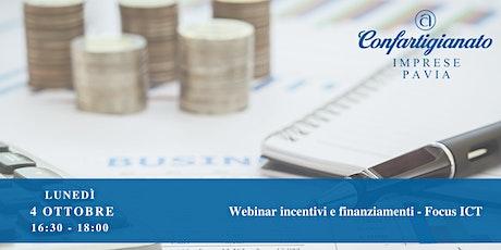 Webinar incentivi e finanziamenti - Focus ICT biglietti