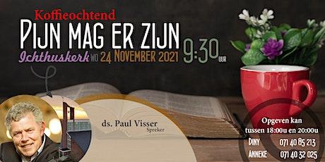Koffieochtend - woensdag 24 november 2021 - Spreker: ds. Paul Visser tickets