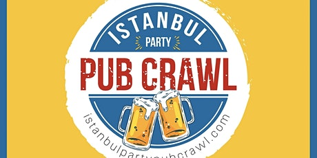 Istanbul Party Pub Crawl // Party Bus // 4 Venues // Free Shots //  +MORE!! tickets