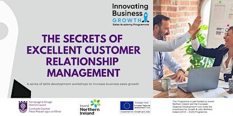 The Secrets of Excellent Customer Relationship Management - Sales Workshop tickets