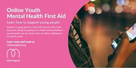 Mental Health First Aid England YOUTH 2 Day (Course: ONLINE) tickets