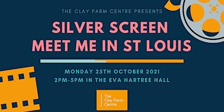 Meet Me In St Louis - Silver Screen Cinema tickets