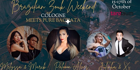 Brazilian Zouk Weekend in Cologne | Marck & Melyssa | Paloma Alves Tickets