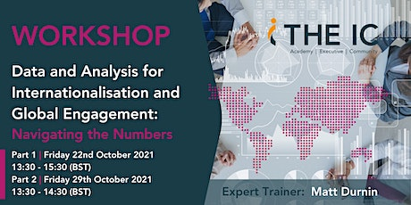 Data & Analysis for Int'lisation & Global Engagement:Navigating the Numbers tickets