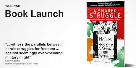 A Shared Struggle: Stories of Palestinian and Irish hunger strikers tickets