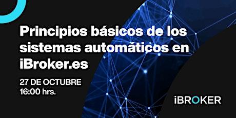 Curso de trading: Principios básicos de los sistemas automáticos en iBroker entradas