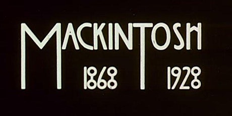 Lecture & Film - Discovering Mackintosh in Glasgow in the 60s tickets