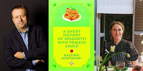 Massimo Montanari & Rachel Roddy: A History of Spaghetti with Tomato Sauce tickets