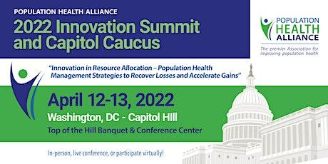 2022 PHA Innovation Summit & Capitol Caucus tickets