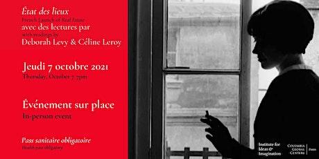 État des lieux : avec des lectures par Deborah Levy et Céline Leroy billets