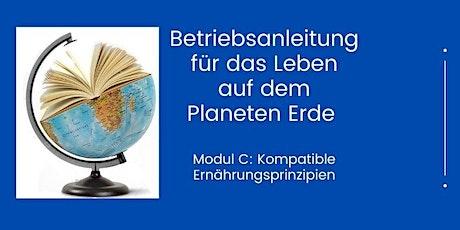 Betriebsanleitung für das Leben auf dem Planeten Erde  - Modul C Tickets