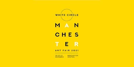 White Circle Manchester Art Fair 2021 tickets