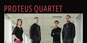 New Music and Beyond: Proteus Saxophone Quartet