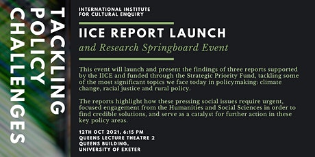 Tackling Policy Challenges: IICE Report Launch and Research Springboard tickets