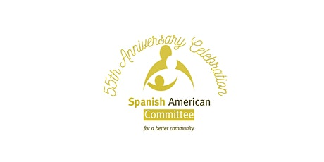 55th Anniversary: The Spanish American Committee 'Building our Legacy' tickets